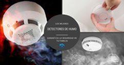 Detectores de humo que podrían salvar tu vida